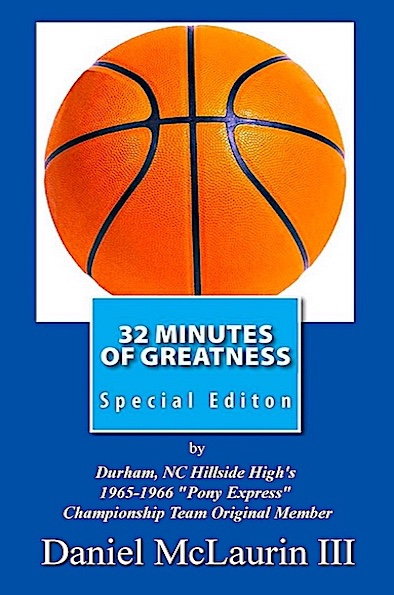 32 Minutes of Greatness by Daniel McLaurin III